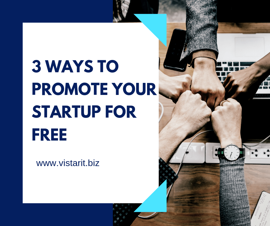 3 Ways to Promote Your STARTUP for FREE