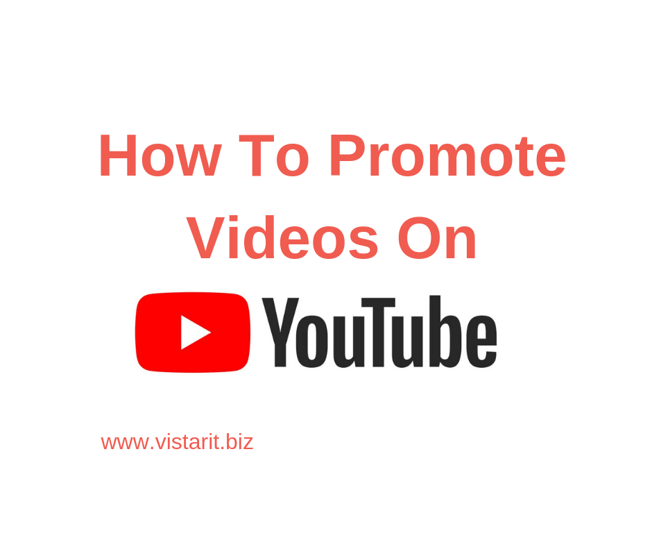 How To Promote Videos On Youtube